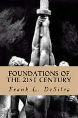 ~ Foundations of The 21st Century ~